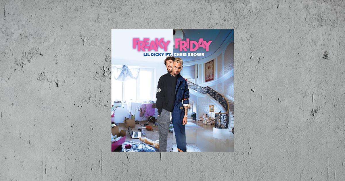 On Repeat: Freaky Friday van Lil Dicky en Chris Brown