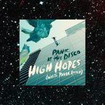 On Repeat: High Hopes – Panic! At The Disco